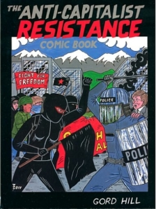 Cover image for Gord Hill's The Anti-Capitalist Resistance Comic